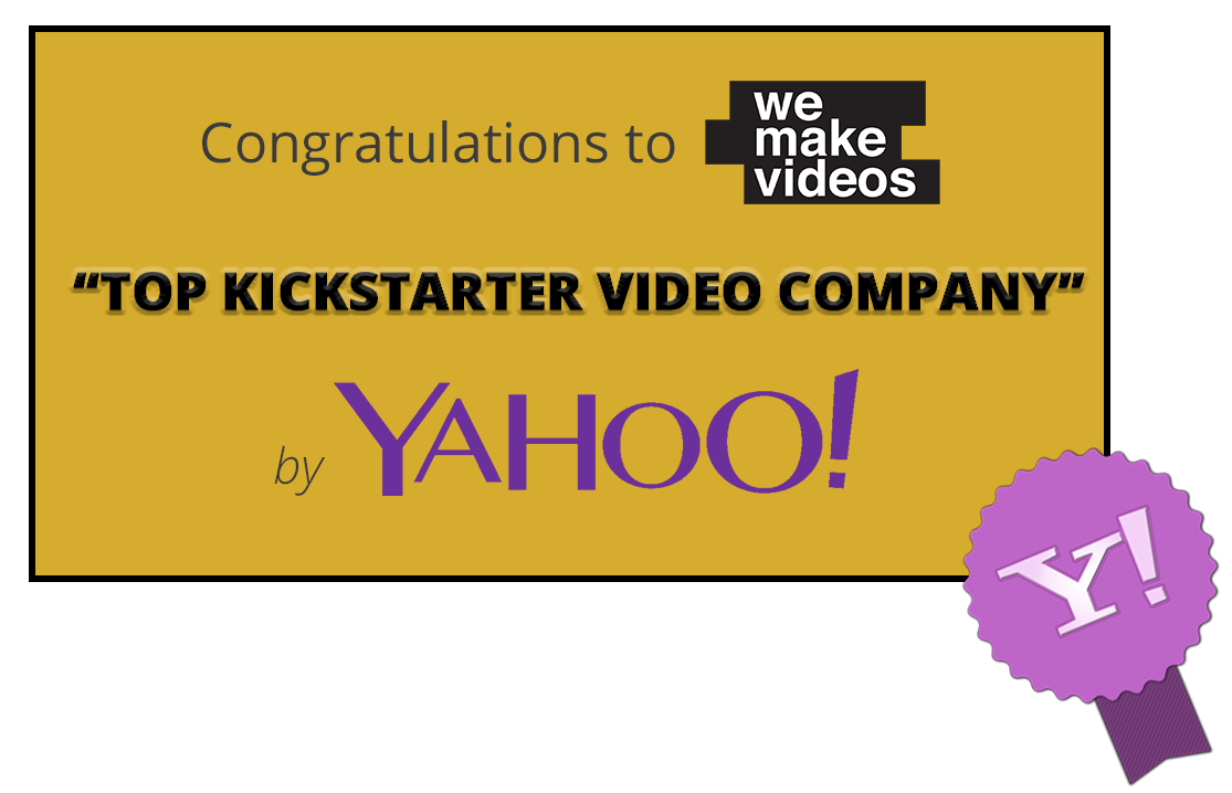 Recognized by Yahoo Tech as top video company for Kickstarter video production