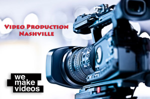 Professional Video Gear, Professional Video Staff. We Make Videos Video Production Company in Nashville