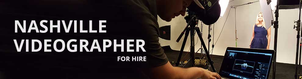Nashville Videographer for Hire