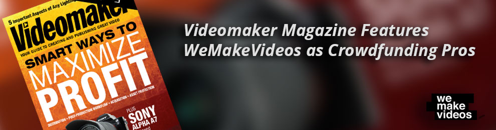 Videomaker Magazine  Rated Us #1 Video Company
