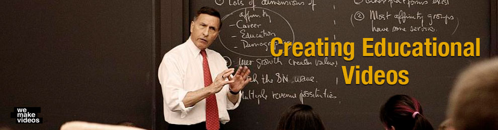 Creating Educational Videos – Classroom -Business