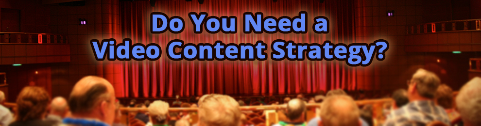 Corporate Video Content Strategy Consulting