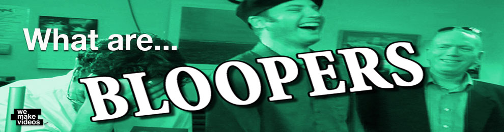 What are Bloopers? How to Use Bloopers to Increase Sales