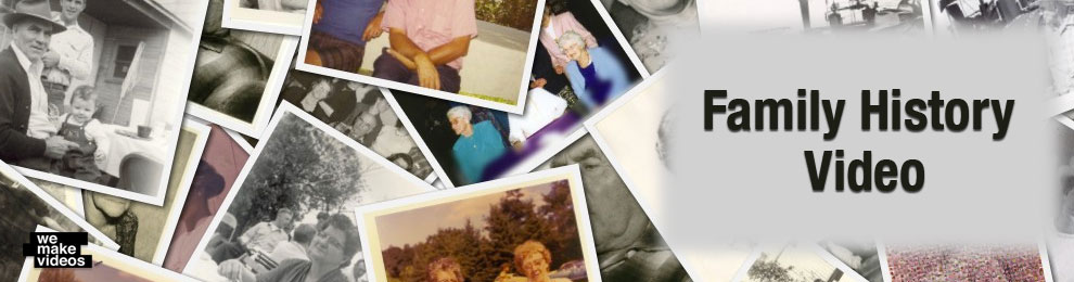 Family History Videos Save Memories
