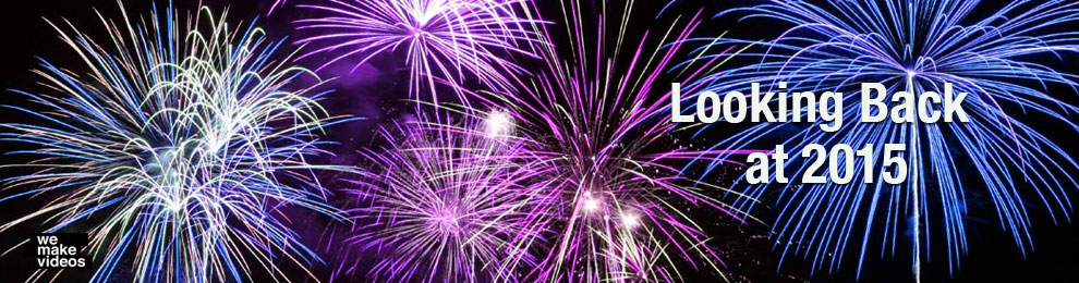 Video Projects: Looking Back at 2015