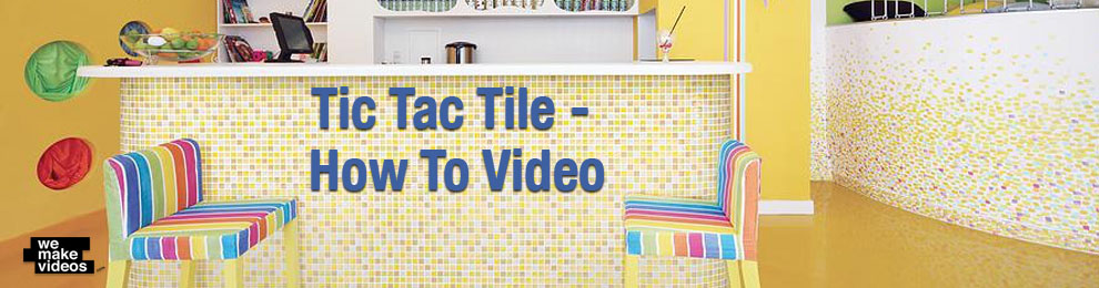 How-To Video Case Study: Tic Tac Tile
