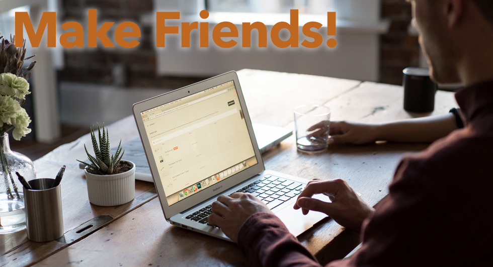 Make Friends - 3 Simple Ways to Establish Your Brand