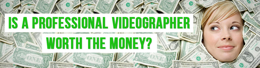 Is Hiring a Professional Videographer Worth the Money?