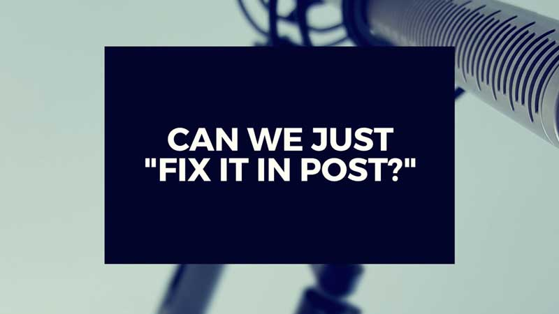 "image with text ""can we FIX it in post?"""
