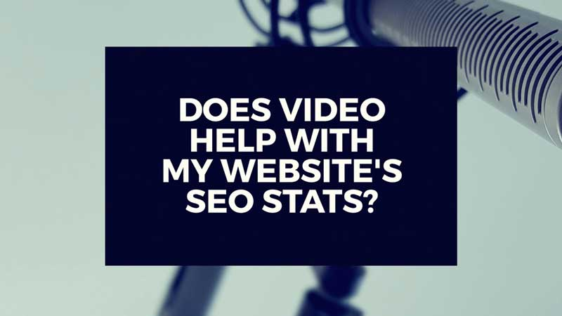 "image with text, ""Does video help with my sites search engine rankings?"""