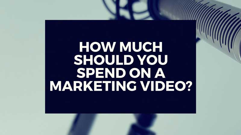 "image with text, ""How much should I spend on a marketing video?"""