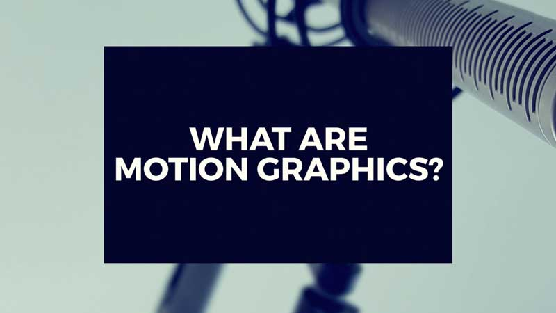 "image with text, ""What are motion graphics?"""