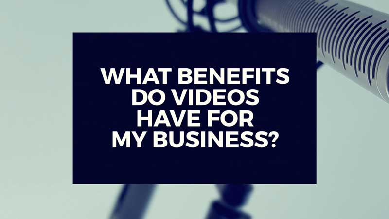 "image with ""what benefits do videos have for companies?"""