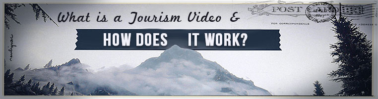 What is a Tourism Video and How Does it Work?